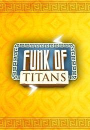 Funk of Titans от gamersgate.com