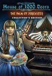 House of 1,000 Doors: The Palm of Zoroaster Collector's Edition