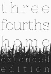 Three Fourths Home: Extended Deluxe EditionGame<br><br>