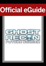 Tom Clancy's Ghost Recon Future Soldier eGuide (Web Access)