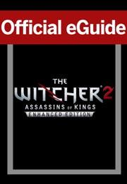 The Witcher 2: Assassins of Kings Guide Enhanced Edition (Web Access)