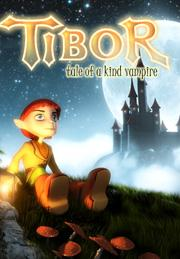Tibor: Tales of a Kind Vampire