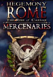 Hegemony Rome: The Rise of Caesar Mercenaries DLC от gamersgate.com