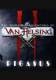 The Incredible Adventures of Van Helsing II: PigasusGame<br><br>