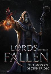 Lords of the Fallen - Monk Decipher от gamersgate.com