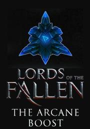 Lords of the Fallen - The Arcane Boost от gamersgate.com
