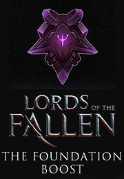Lords of the Fallen - The Foundation Boost от gamersgate.com