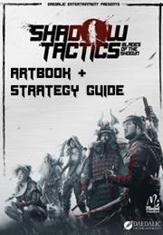 Shadow Tactics: Blades of the Shogun – Artbook & Strategy Guide DLC