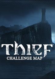 THIEF The Forsaken ? Challenge Map DLCGame<br><br>