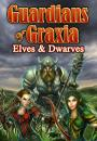 Guardians of Graxia Elves & Dwarves