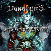 C63 - Dungeons 2 A Game of Winter